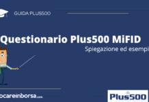 Questionario Plus500 MiFID esempio e spiegazione