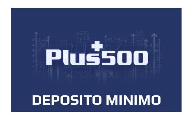 Qual è il deposito minimo di Plus500