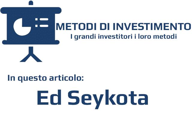 Ed Seykota è uno degli investitori più popolari della storia