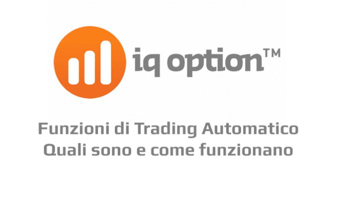 Quali sono le funzioni di trading automatico IQ Option