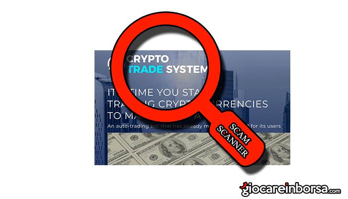 80a009b413 Crypto Trade System, metodo per arricchirsi? Le opinioni del web ...