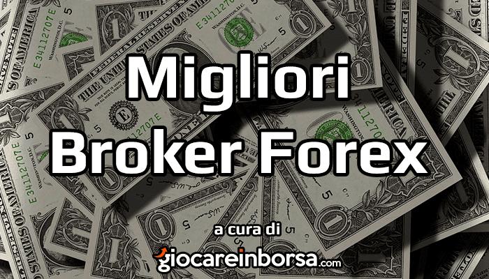 Broker Forex, informazioni per il trading