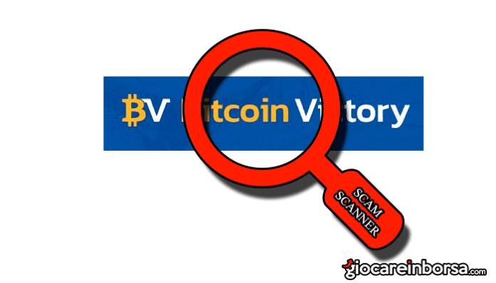 Bitcoin Victory è una truffa o un metodo per guadagnare vittoriosamente?