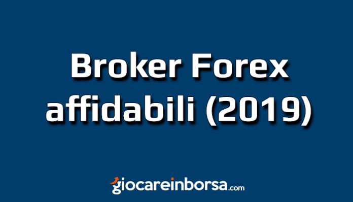 Quali sono i migliori broker Forex affidabili del 2019