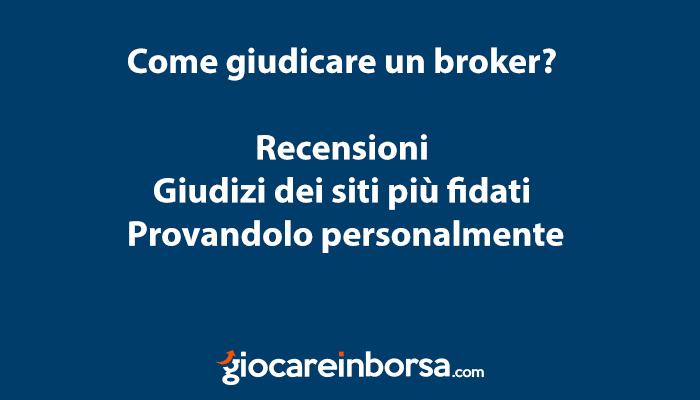 Come giudicare un broker per capire se è affidabile