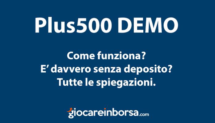 Come funzione Plus500 demo e come può essere utile