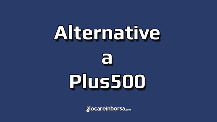 Quali sono le alternative a Plus500 per il trading online