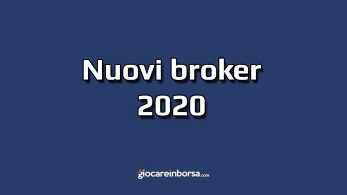 I nuovi broker del 2020