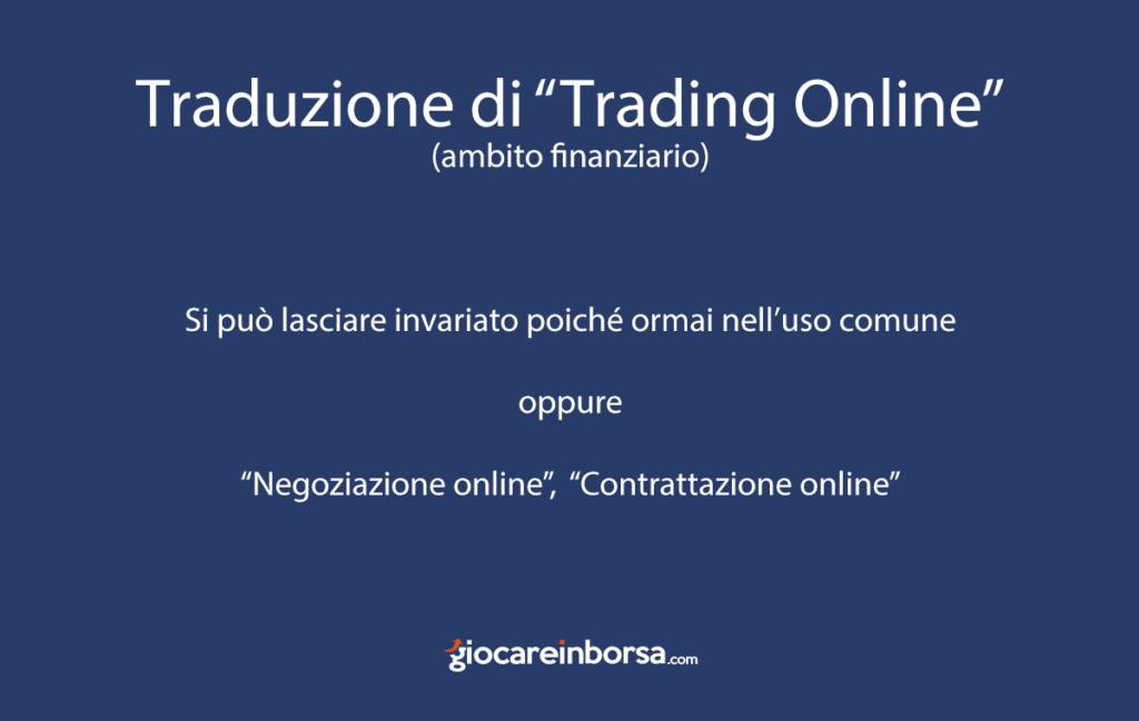 La traduzione di trading online in italiano