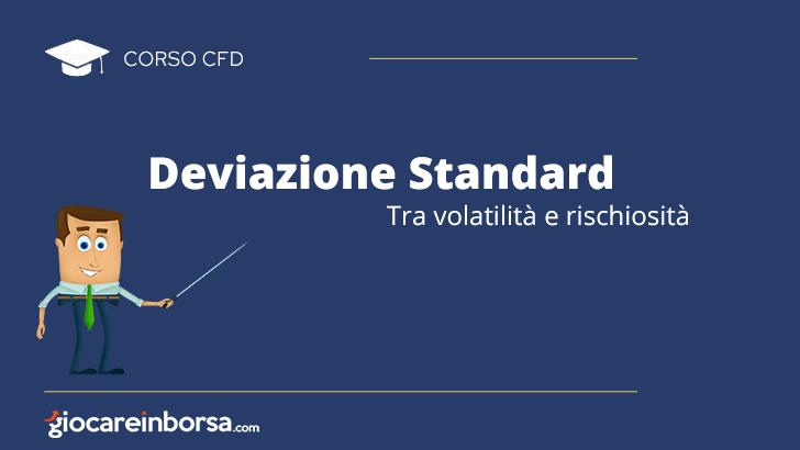 Deviazione standard, tra volatilità e rischiosità