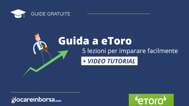 eToro, guida completa per imparare a fare trading online sulla piattaforma