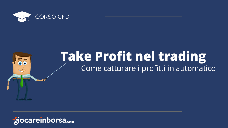 Take profit nel trading, come catturare i profitti in automatico