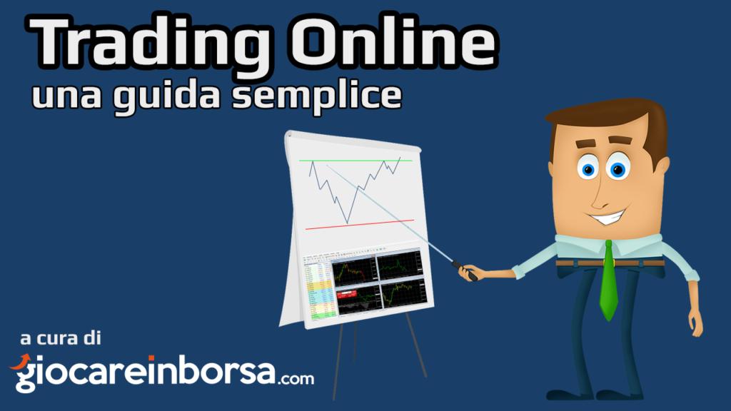 Trading online guida semplice per iniziare da zero