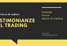 Testimonianze sul trading, forum e storie