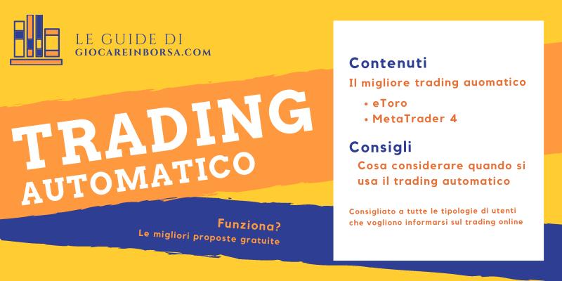 Trading automatico come funziona e risorse gratis