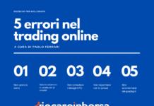 5 errori nel trading online di cui spesso non si è consci