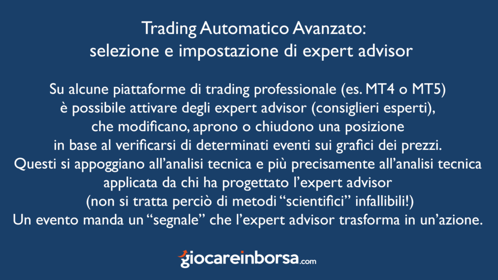 Cosa si può intendere per trading automatico avanzato