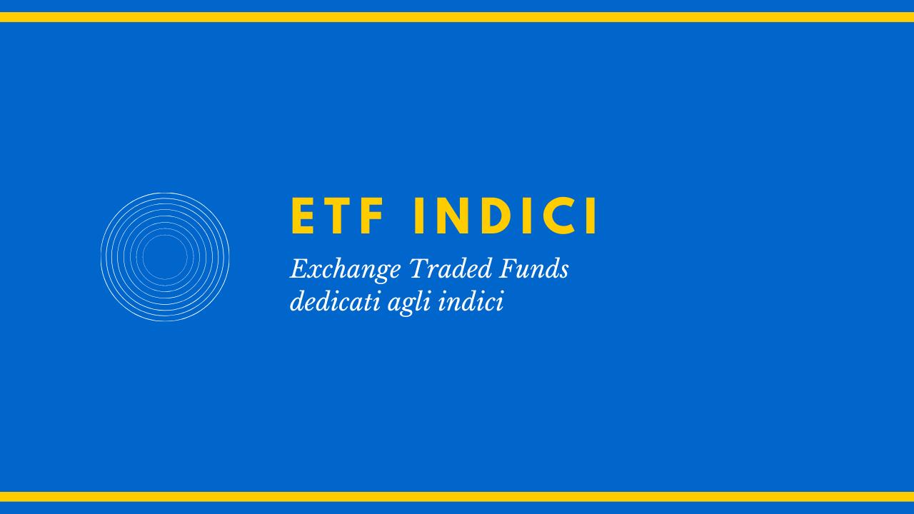 Guida agli ETF indici