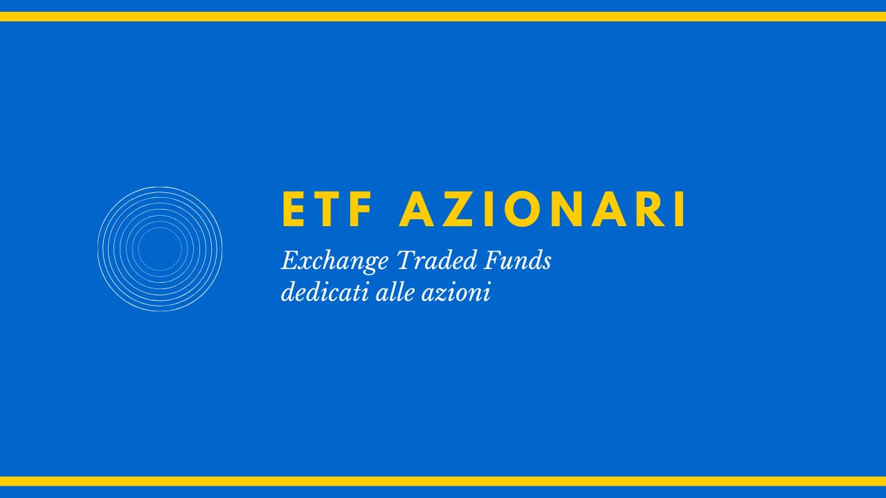 Guida agli ETF azionari