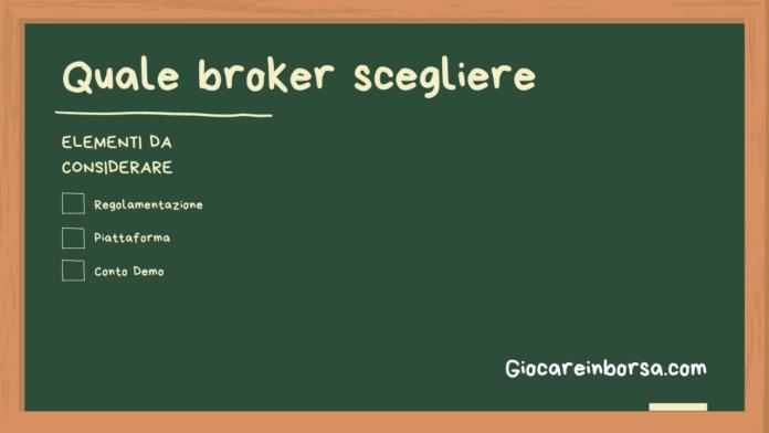 Quale broker scegliere se non si è mai fatto trading