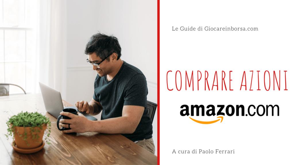 Comprare azioni Amazon guida completa