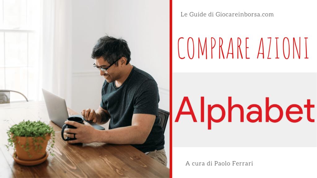 Come comprare azioni Google Alphabet