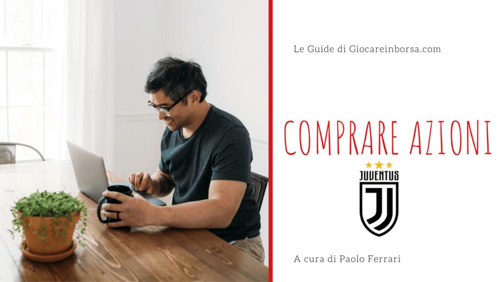 Come comprare azioni Juventus