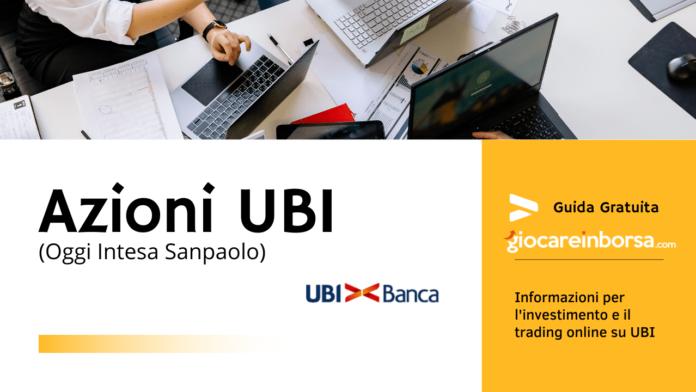 Azioni UBI banca guida gratuita su prezzo, previsioni, intesa sanpaolo